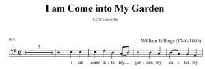 6. Billings - I am come into My Garden SATB - bas