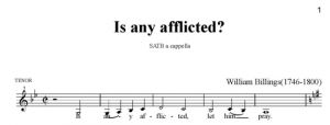 5. Billings - Is any afflicted SATB - tenor